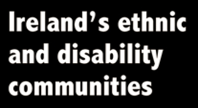 More work is needed to link Ireland's ethnic and disability  communities
